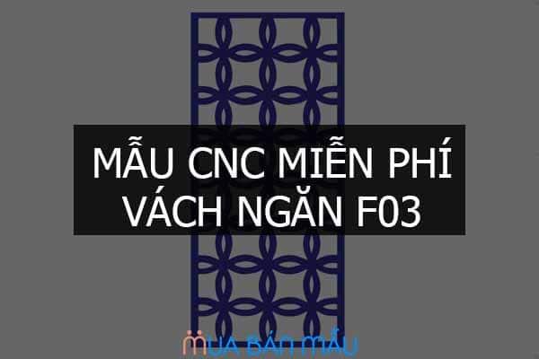 Mẫu CNC miễn phí vách ngăn sân vườn F03