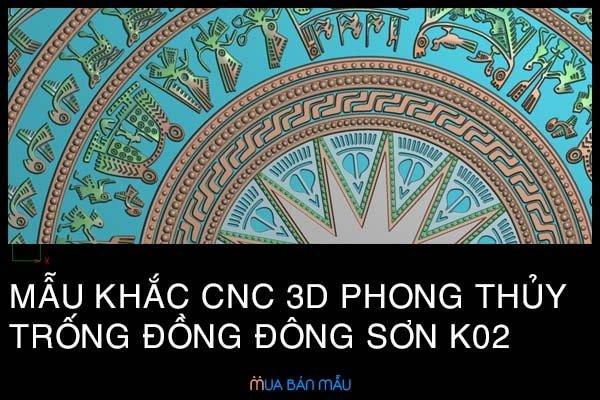 Mẫu khắc CNC 3D phong thủy trống đồng Đông Sơn K02